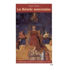 Louis Pinto, La theorie souveraine, Paris 2009